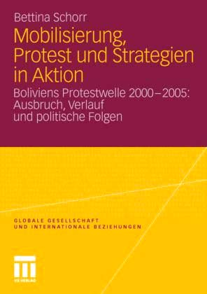 Bettina Schorr: Mobilisierung, Protest und Strategien in Aktion